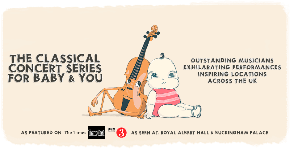 Bach to Baby Classical Concert Series for Baby and You